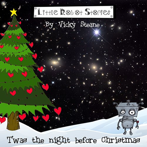 Little Robot Stories #3 T'was the night before Christmas